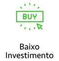 Baixo investimento